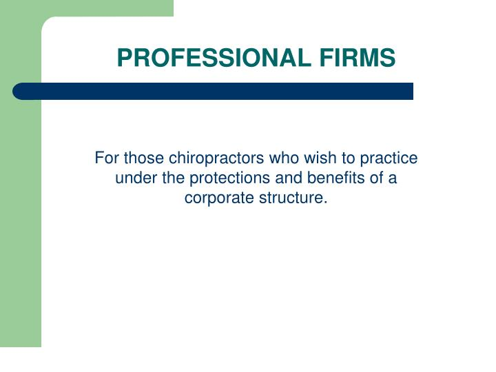 PROFESSIONAL FIRMS