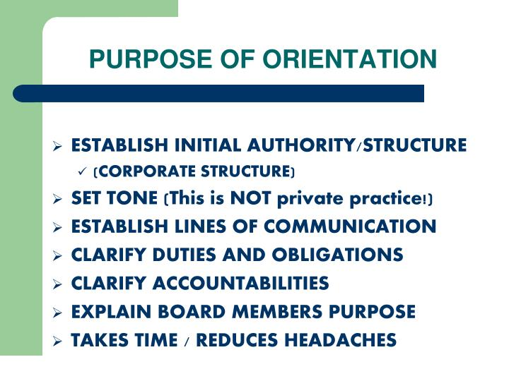 Purpose of orientation