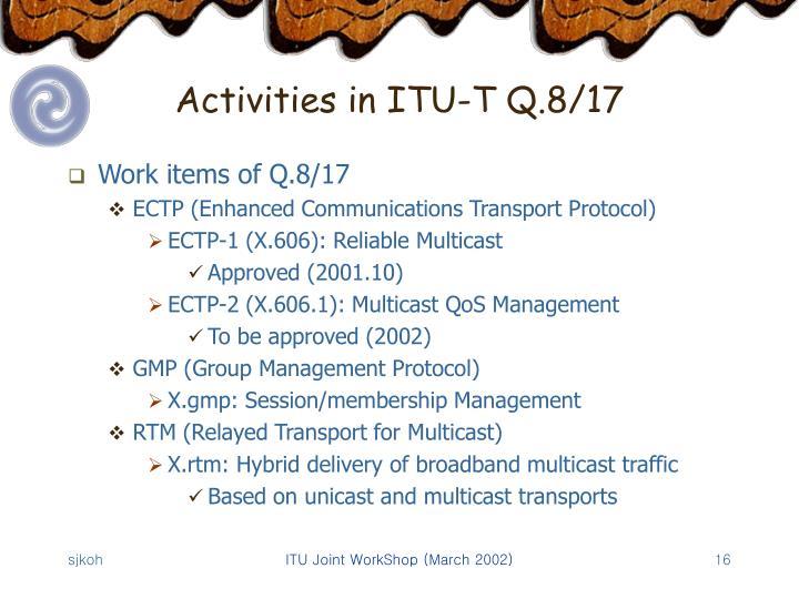 Activities in ITU-T Q.8/17