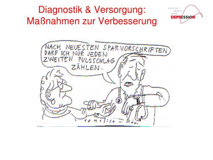 Diagnostik & Versorgung: