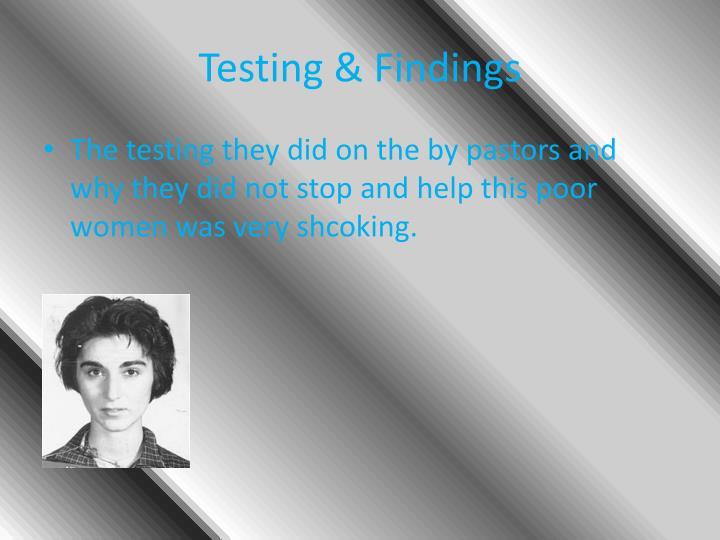 Testing findings