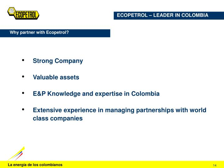 ECOPETROL – LEADER IN COLOMBIA