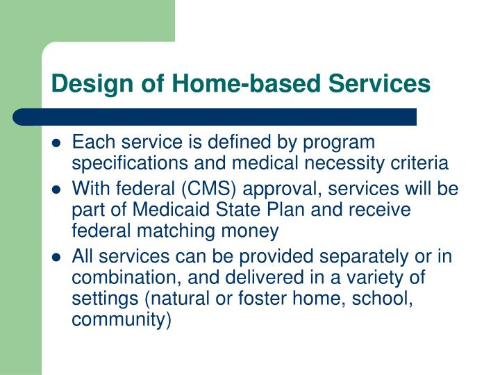Design of Home-based Services