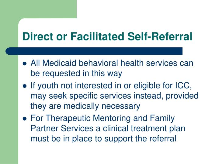 Direct or Facilitated Self-Referral