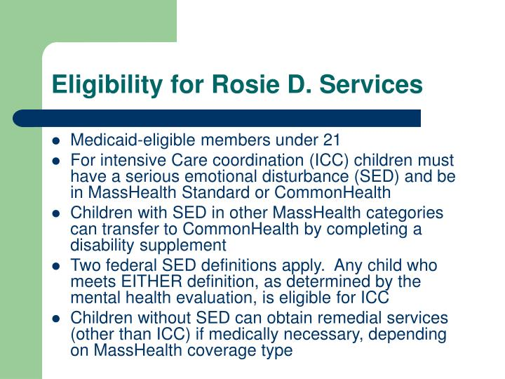 Eligibility for Rosie D. Services