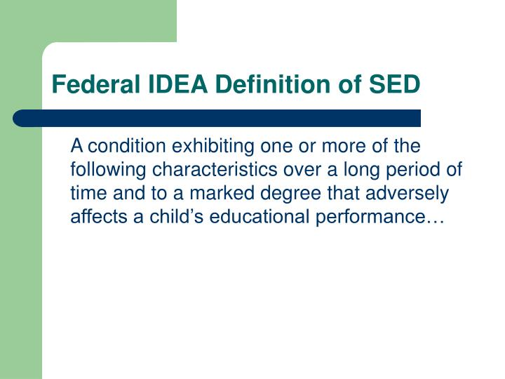 Federal IDEA Definition of SED