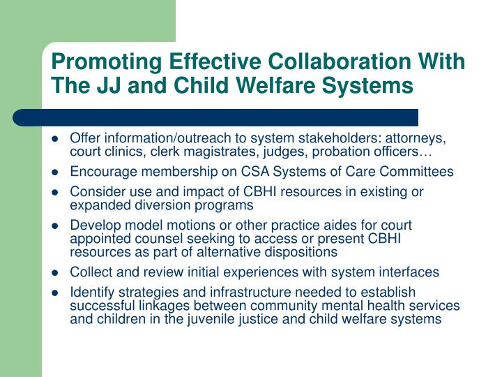 Promoting Effective Collaboration With The JJ and Child Welfare Systems