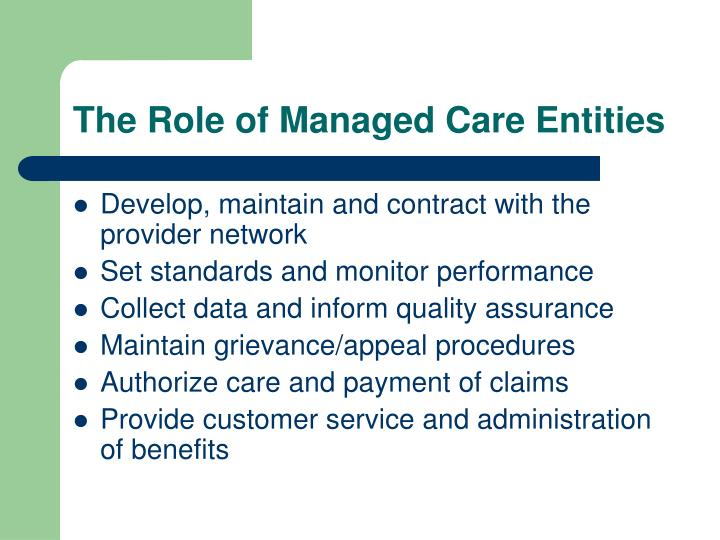 The Role of Managed Care Entities