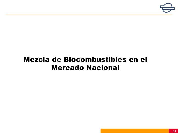 Mezcla de Biocombustibles en el Mercado Nacional