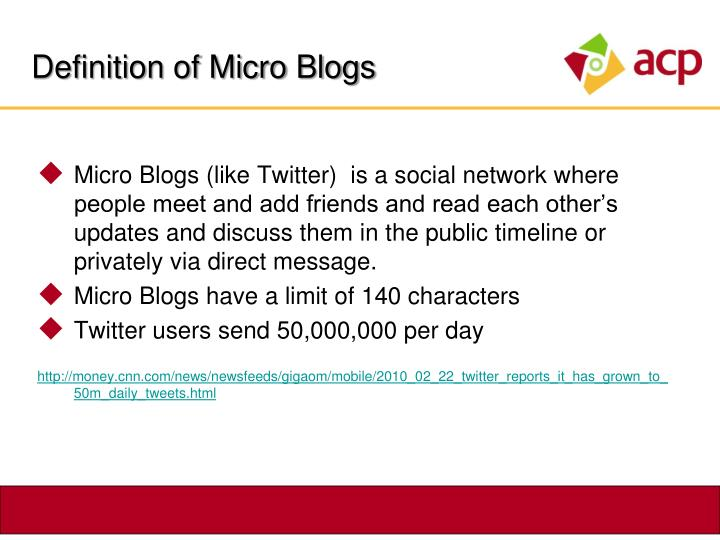Definition of Micro Blogs