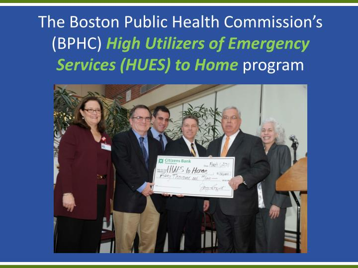 The Boston Public Health Commission's (BPHC)