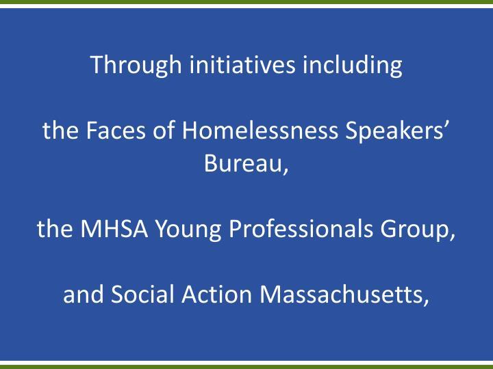 Through initiatives including