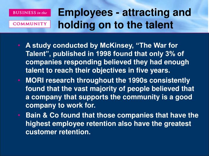 Employees - attracting and holding on to the talent