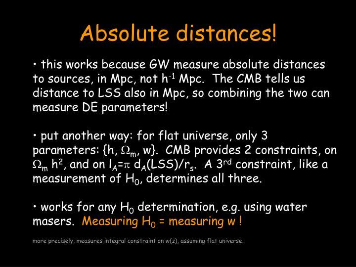 Absolute distances!