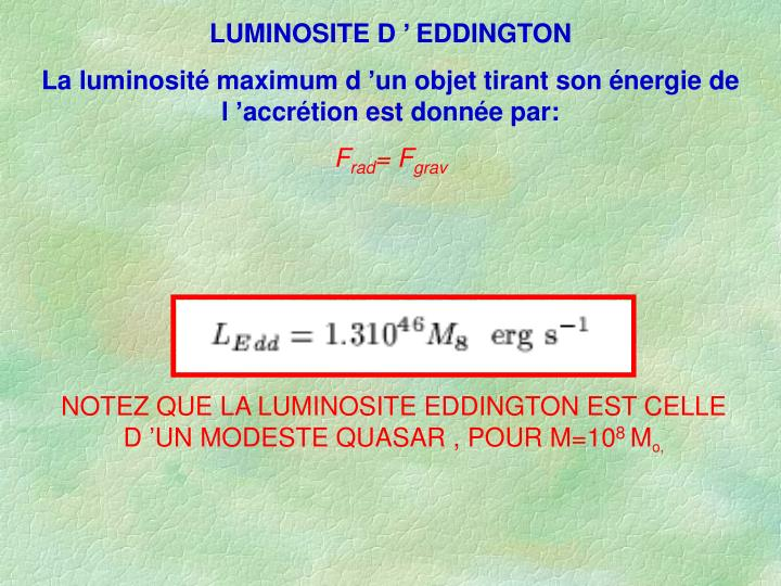 LUMINOSITE D ' EDDINGTON