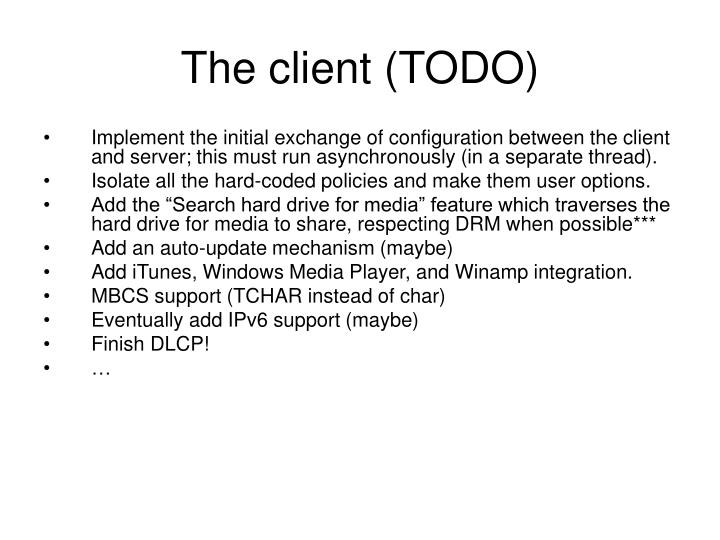 The client (TODO)