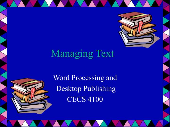 Managing Text