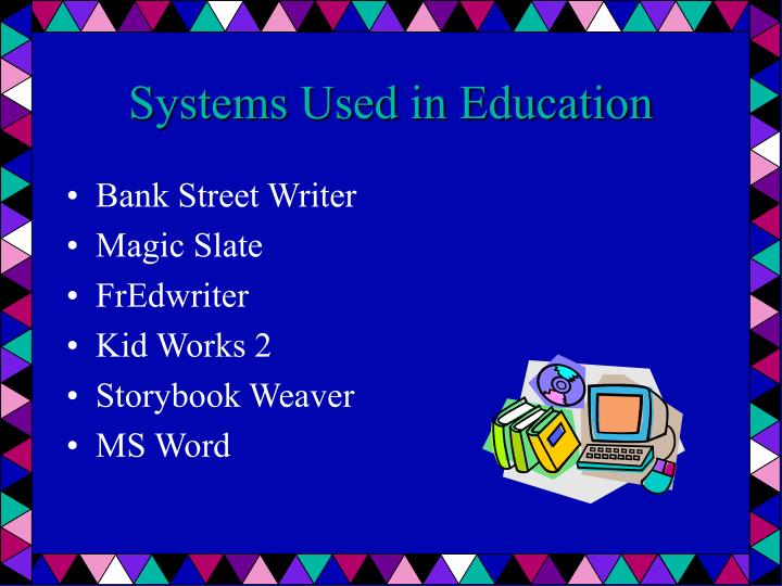 Systems Used in Education