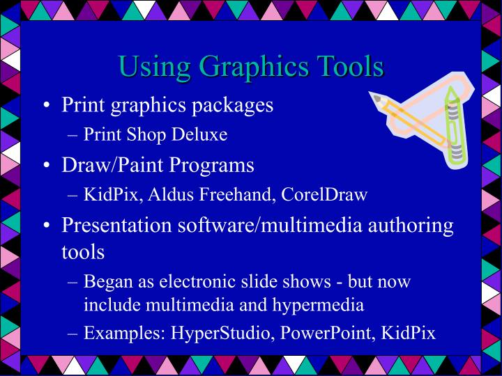 Using Graphics Tools