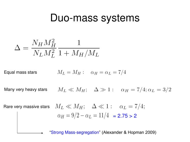 Duo-mass systems
