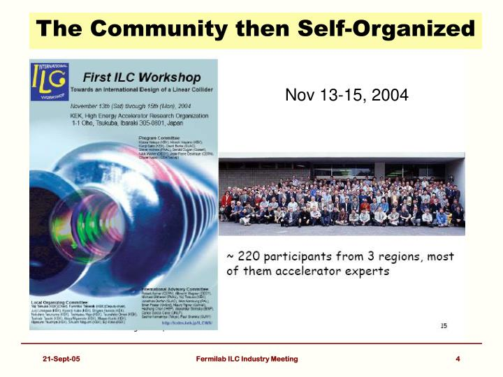 The Community then Self-Organized
