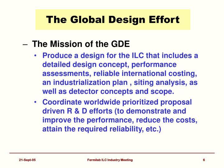 The Global Design Effort