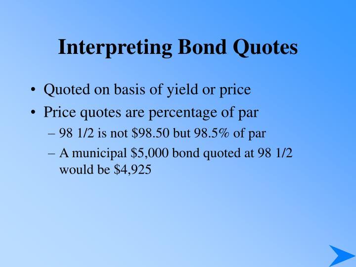 Interpreting Bond Quotes