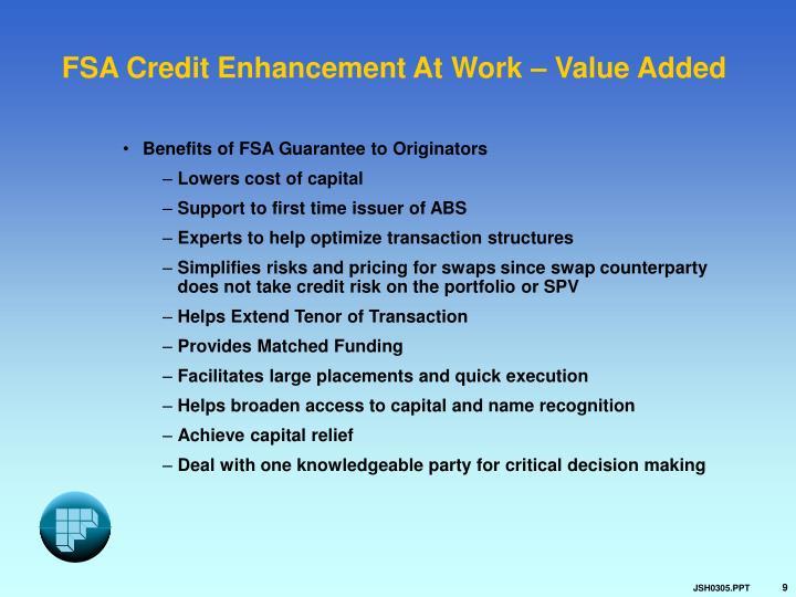 FSA Credit Enhancement At Work – Value Added