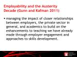 employability and the austerity decade gunn and kafman 2011