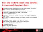 how the student experience benefits from powerful partnerships