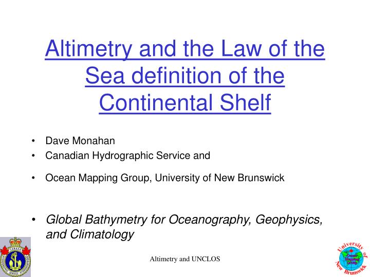 Altimetry and the law of the sea definition of the continental shelf