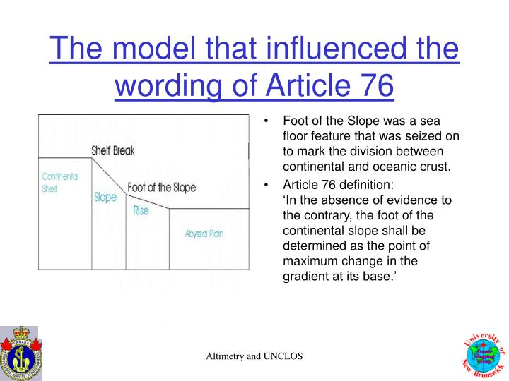 The model that influenced the wording of Article 76