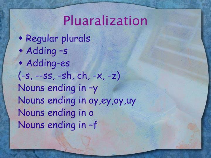 Pluaralization