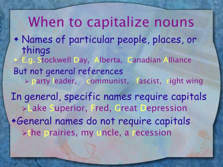 When to capitalize nouns