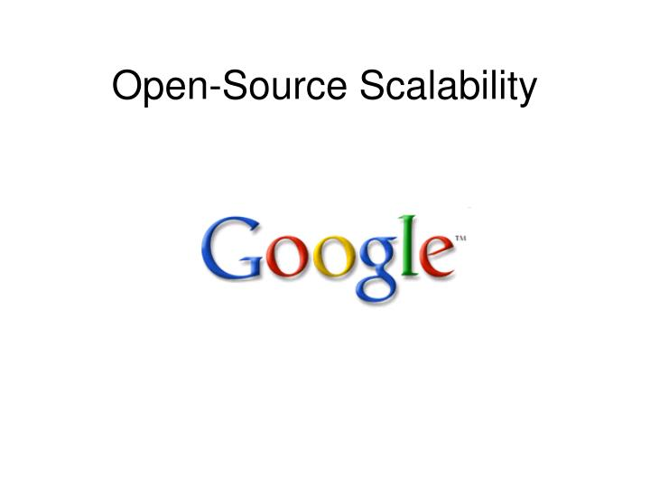 Open-Source Scalability