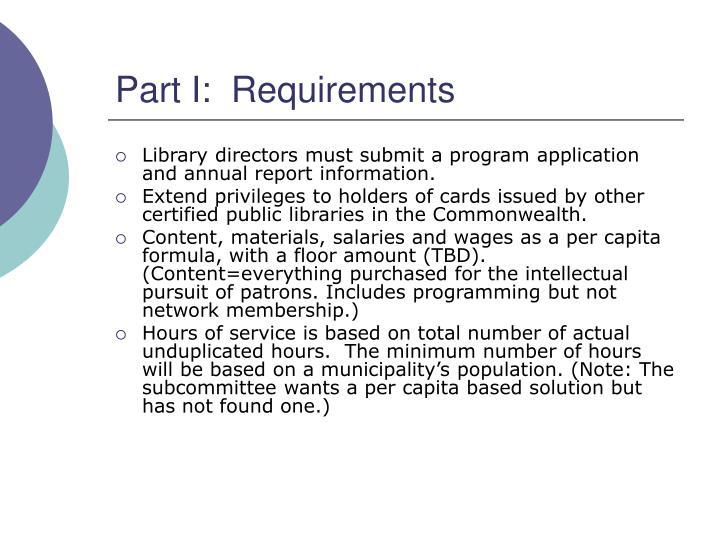 Part I:  Requirements