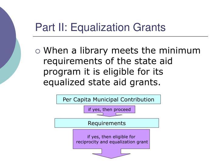Part II: Equalization Grants