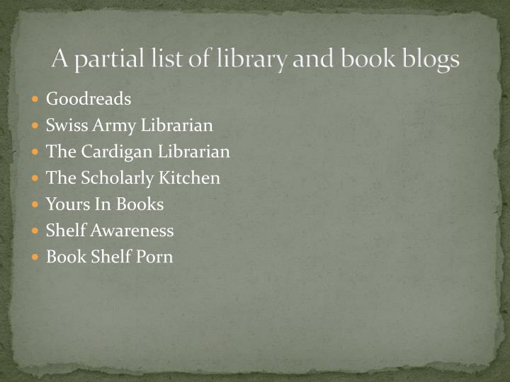 A partial list of library