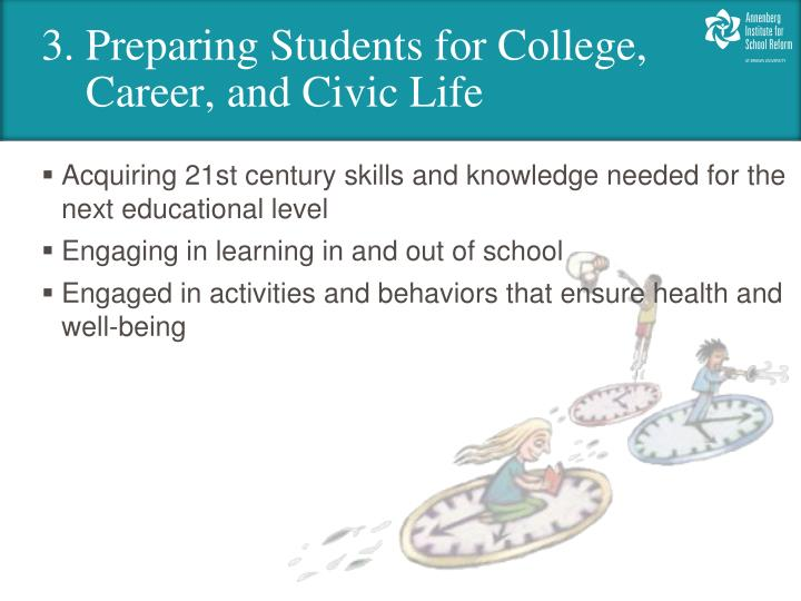 3. Preparing Students for College,
