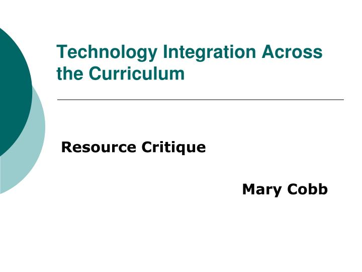 technology integration across the curriculum n.