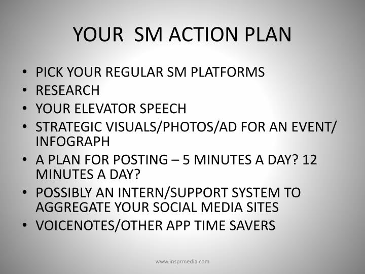 YOUR  SM ACTION PLAN