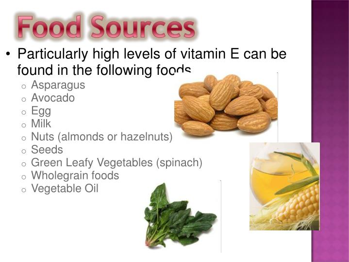 Particularly high levels of vitamin E can be found in the following foods