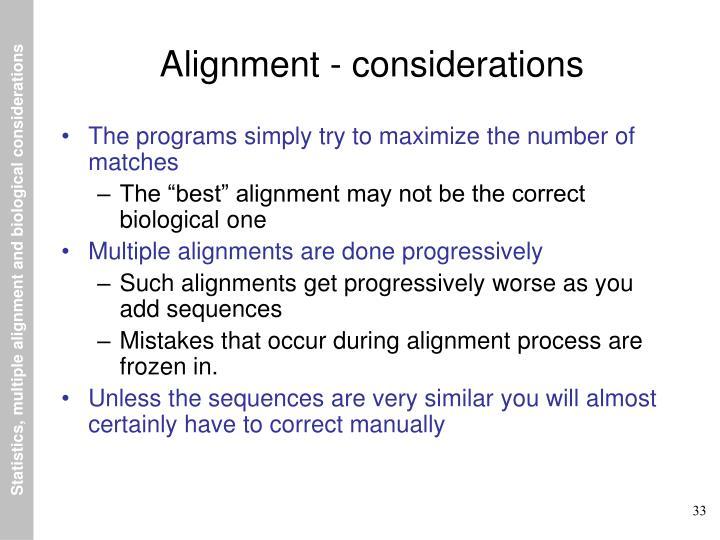 Alignment - considerations