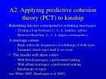 a2 applying predictive cohesion theory pct to kinship