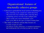 organizational features of structurally cohesive groups