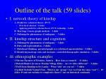 outline of the talk 59 slides