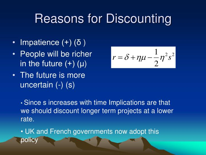 Reasons for Discounting