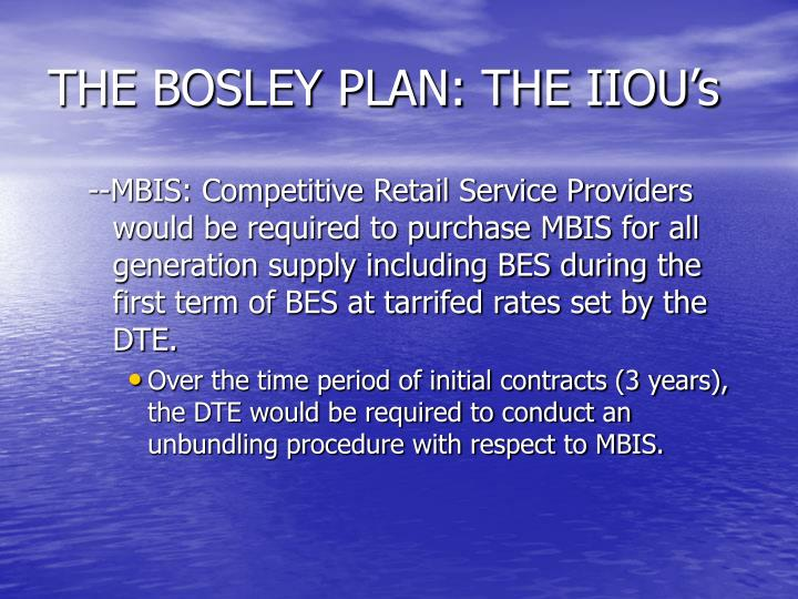 THE BOSLEY PLAN: THE IIOU's