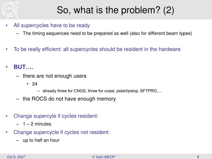 So, what is the problem? (2)