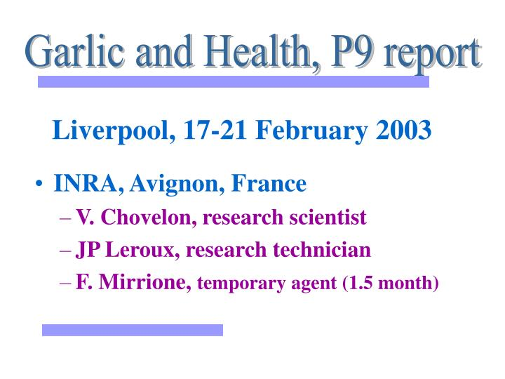 Garlic and Health, P9 report
